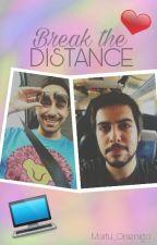 Break The Distance | Gonuh by Martu_Orsenigo