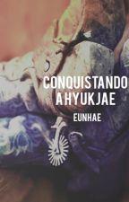 Conquistando a Lee HyukJae [EunHae] [Adaptación] by kxxnixx