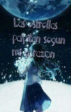 las estrellas palpitan según mi corazón. by mily_moly