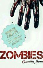 ZOMBIES...(BTS,GOT7,EXO,BOYFRIEND,SEVENTEEN & TU)#BTSWingsA17 by camila_tuan