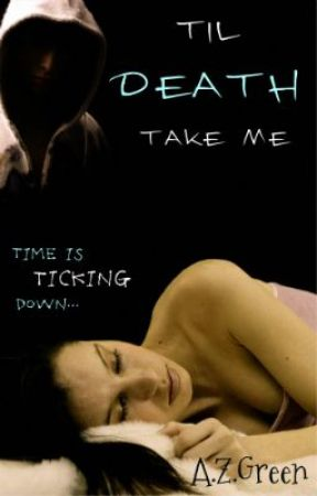 Til Death Take Me ~ON HOLD~ by IceMaiden786