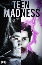 Teen Madness | Stiles Stilinski by twstorylover