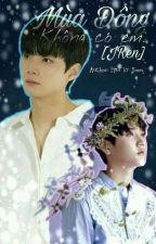 [JRen] Mùa Đông Không Có Em by Vy_Yoon