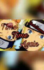 Naruto- time, time again  by ZachUzumaki