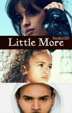 Little More (Royalty Sequel) by 5hislife1329