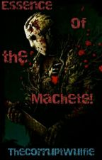 Essence of the Machete! (Jason Voorhees x Reader) by TheSinfulCerberus
