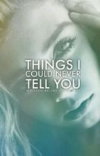 Things I Could Never Tell You [Translation in Bahasa Indonesia] by natanaels