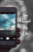 You Changed My Life • Cameron Dallas {Concluída} by elfsouls