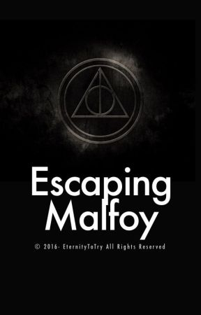 [ON HOLD] Escaping Malfoy (mxm) by eternitytotry