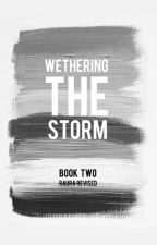 Wethering The Storm: Raura Revised by Sassy_Sami