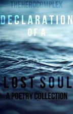 Declaration Of A Lost Soul by TheHeroComplex