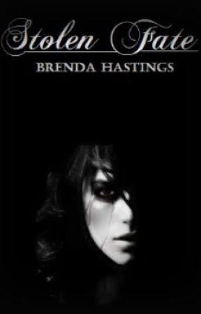 Stolen Fate by BrendaHastings
