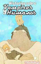 Historias Sobre Vampiros Y Humanos ||Servamp|| by MeliAlSayf