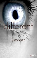 Different by savvybee