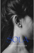 Sola. by ariannybottier