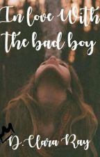 In Love With The Bad Boy #1  by 1xThatGirLx1