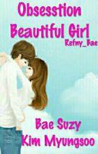 Obsession Beautiful Girl by DesiWelzarefni