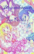 Pengembaraan Tiga Beradik (Complete) by Fiqah_Anime