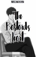The Bastard's Heart (ARMY Series#2) by HopelessBloodyQueen