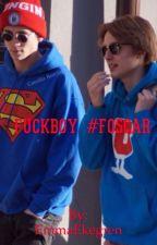 FUCKBOY  #Foscar  by EmmaEkegren