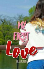 My First Love [Slow Update] by Chaemoring