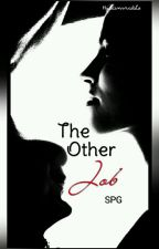 The Other Job SPG by Hyacinvisible