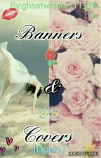 Banners and Covers [Open ]  by ghostwhisper1111