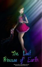 The lost princess of earth by kittycatlover23