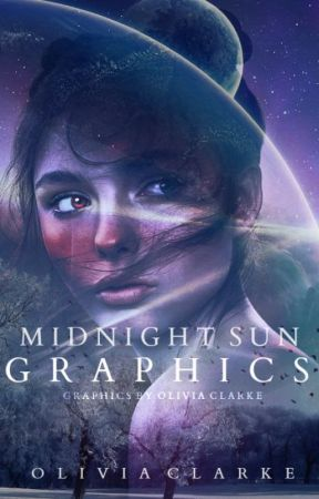 Midnight Sun Graphics | Requests Open by ojclarke