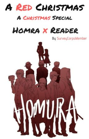 A Red Christmas [Homra x reader] by SurveyCorpsMember