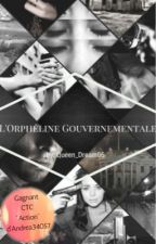 L'Orpheline Gouvernementale by Queen_Dream06