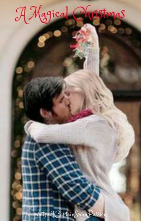 A Magical Christmas | Once Upon A Time by CaptainSwanPassion