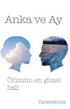 Anka ve Ay by Yarenetinta