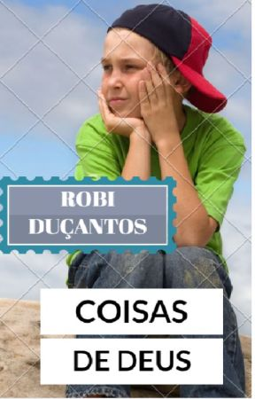COISAS DE DEUS by RobiDusantos