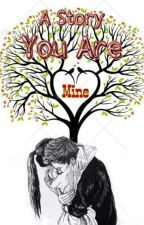 You Are Mine (End) by Dianidiani