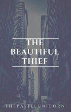 The Beautiful Thief by thepastelunicorn