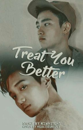 Kaisoo: Treat You Better by kswriters
