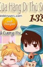 Cửa hàng dị thú số 138 - Đả cương thi by izo_izo