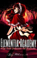 Elementia Academy: Princess Of Fantasia by Alhans_10