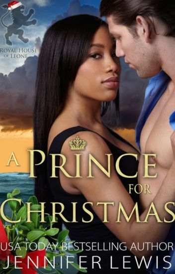 A Prince for Christmas - Jennifer Lewis - Wattpad