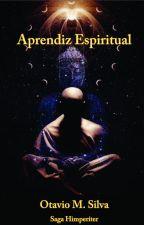 Aprendiz Espiritual by OtavioMSilva