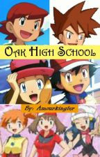 Oak High School - An amourshipping fanfiction by amourkingler