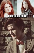 Come along Ponds (Eleventh Doctor Who) by Fangirl_chloe
