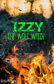 Izzy  the Wolf Witch: by MaxGIRLIE