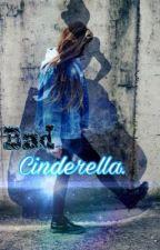 Bad Cinderella -Dutch- by MerlijnAnemoon