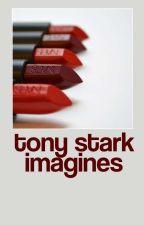 TONY STARK IMAGINES by tonystarkcommunity