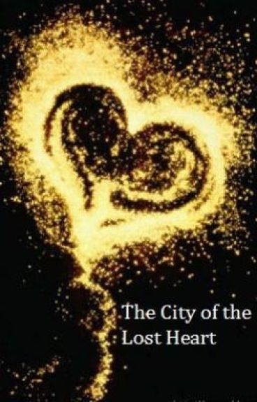 The City of the Lost Heart