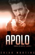 APOLO - Irmãos Mafiosos #2 by ErikaBarakar20