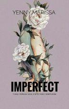 Imperfect by yennymarissa