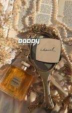 daddy. ; miniminter au | 16+ ♡ by Illuminatex